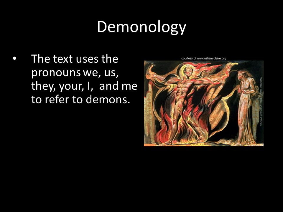 The text uses the pronouns we, us, they, your, I, and me to refer to demons. Demonology