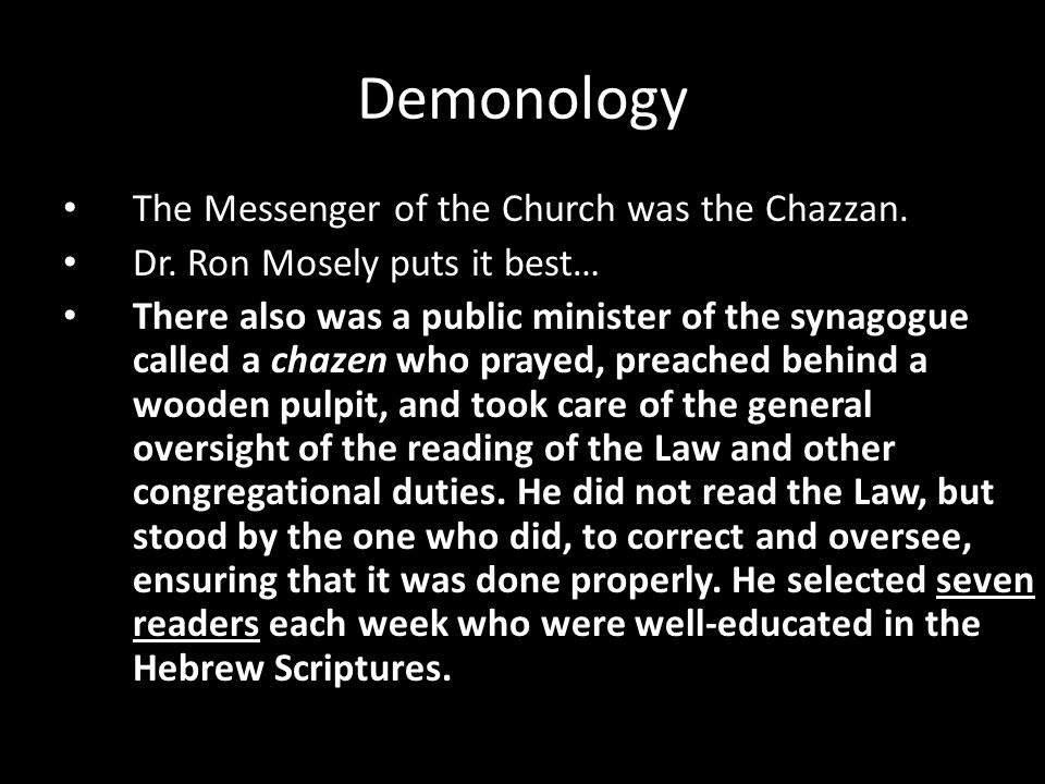 The Messenger of the Church was the Chazzan. Dr.
