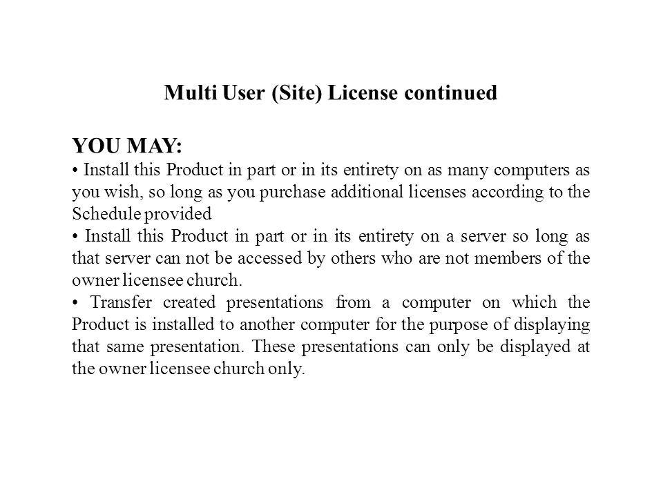 Multi User (Site) License Schedule UsersVolume One All Other Volumes each 1Price of productPrice of product 2-3$60$30 4-5$100$50 2-3Volumes 1,2,3 & 4$150 4-5Volumes 1,2,3 & 4$250 Five is the maximum number of users that will be granted license per product.