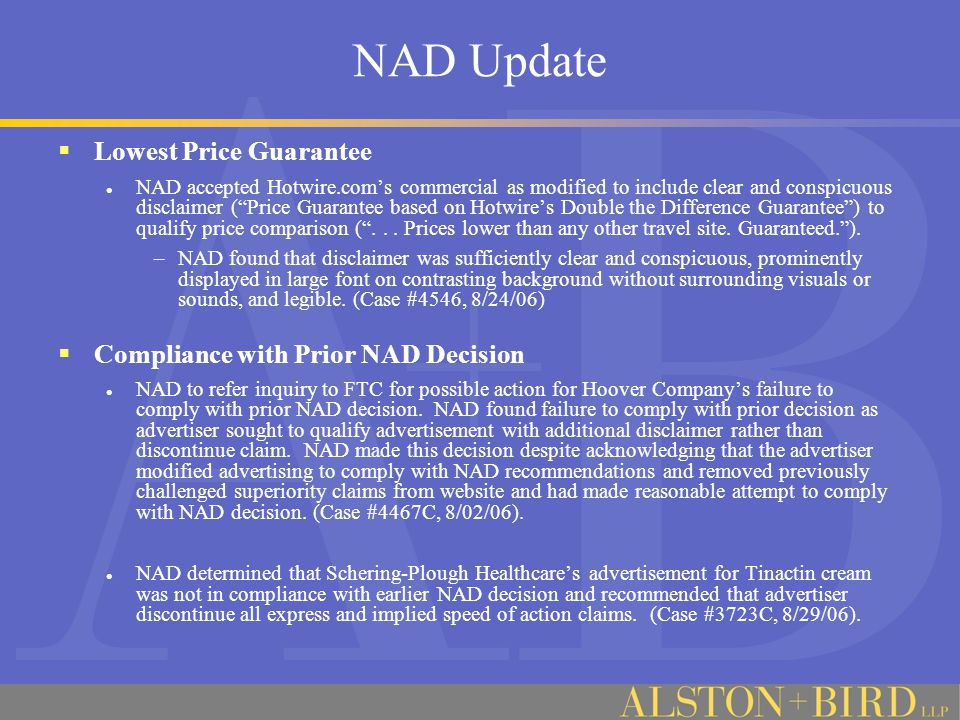 NAD Update  Lowest Price Guarantee NAD accepted Hotwire.com's commercial as modified to include clear and conspicuous disclaimer ( Price Guarantee based on Hotwire's Double the Difference Guarantee ) to qualify price comparison ( ...