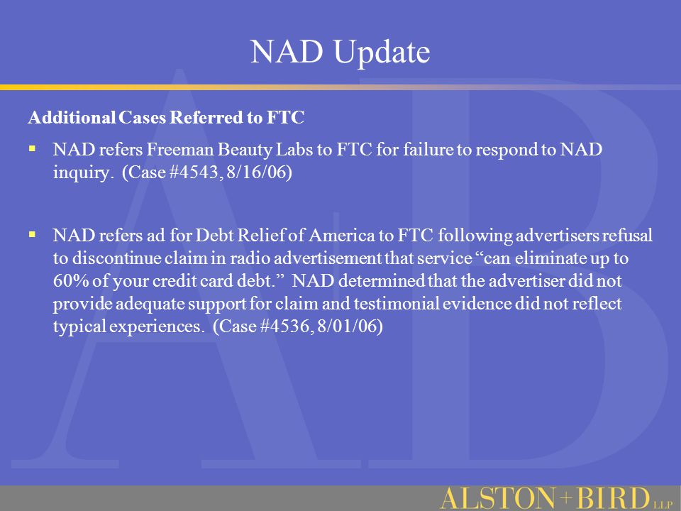 NAD Update Additional Cases Referred to FTC  NAD refers Freeman Beauty Labs to FTC for failure to respond to NAD inquiry.
