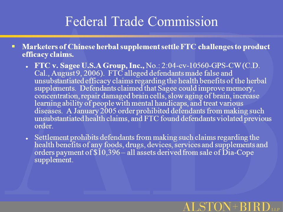 Federal Trade Commission  Marketers of Chinese herbal supplement settle FTC challenges to product efficacy claims.