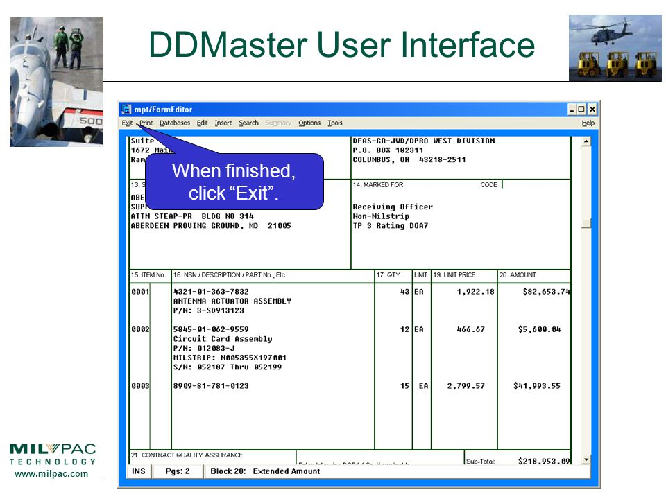 "www.milpac.com DDMaster User Interface When finished, click ""Exit""."