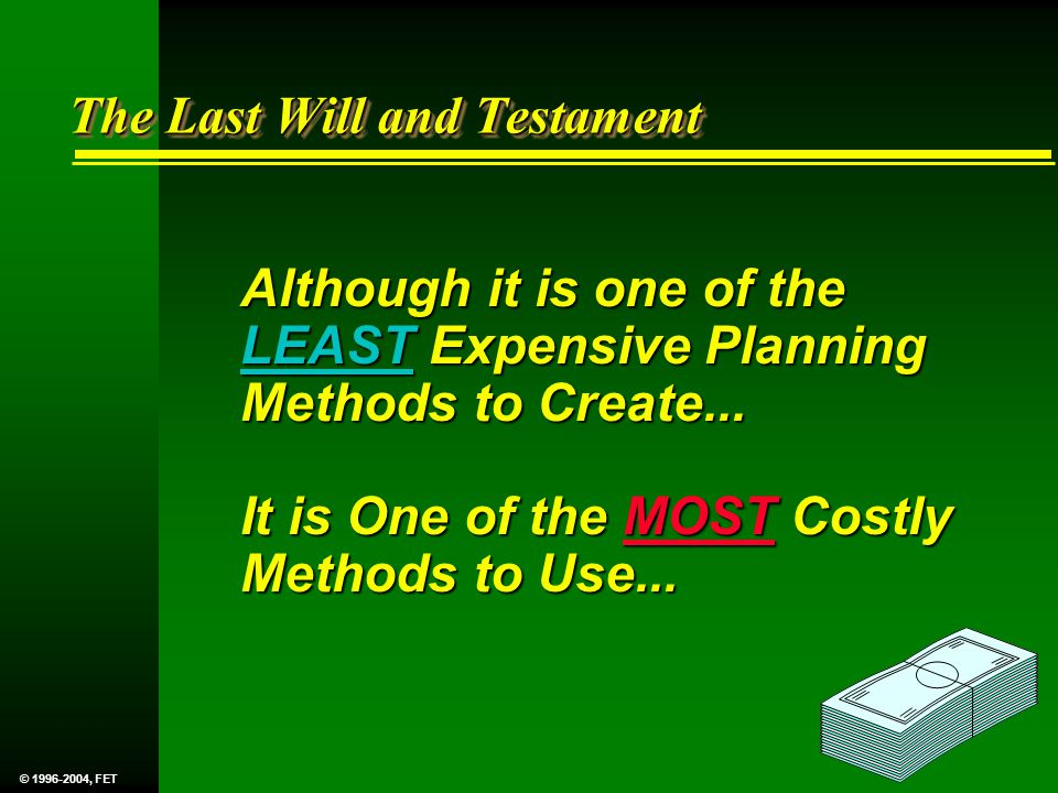 Although it is one of the LEAST Expensive Planning Methods to Create...
