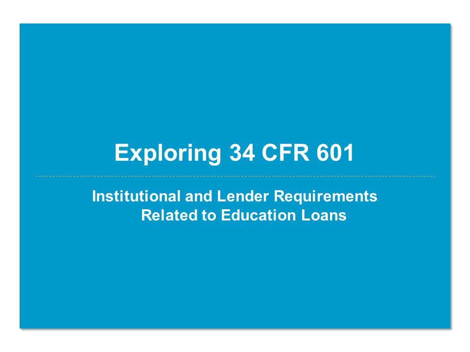 Limitations on private education loans Co-branding is prohibited –A creditor, other than the CEI, shall not use the name, emblem, mascot, logo, other words, pictures, or symbols to market the private education loans in a way that implies the CEI endorses the creditor's loans –Marketing of such loans does not imply that the CEI endorses the creditor's loan if the marketing provides a clear and conspicuous disclosure that the CEI does not endorse the loan