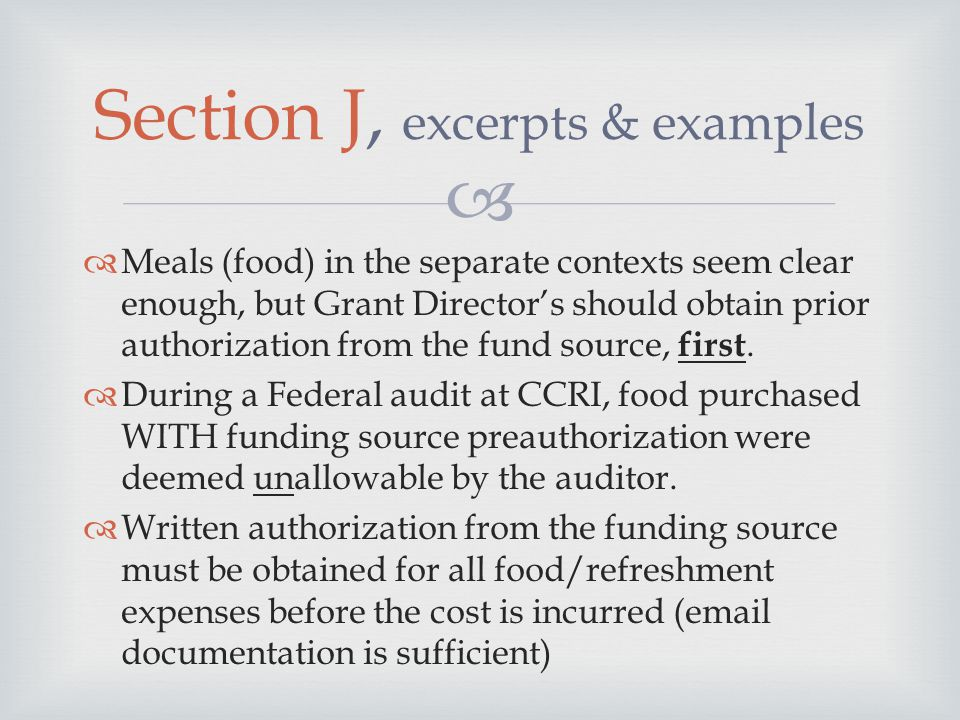  Meals (food) in the separate contexts seem clear enough, but Grant Director's should obtain prior authorization from the fund source, first.