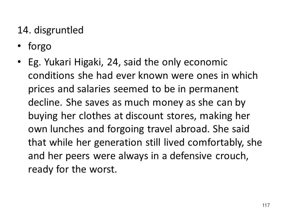 117 14. disgruntled forgo Eg.