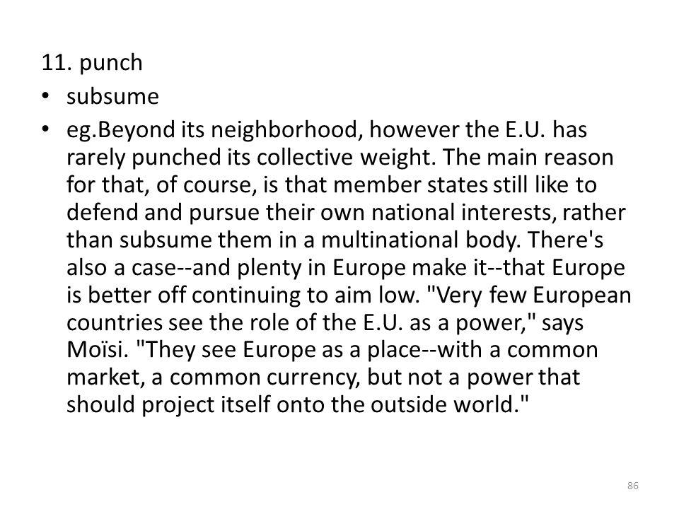 11. punch subsume eg.Beyond its neighborhood, however the E.U.