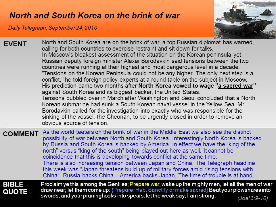 North and South Korea on the brink of war North and South Korea are on the brink of war, a top Russian diplomat has warned, calling for both countries