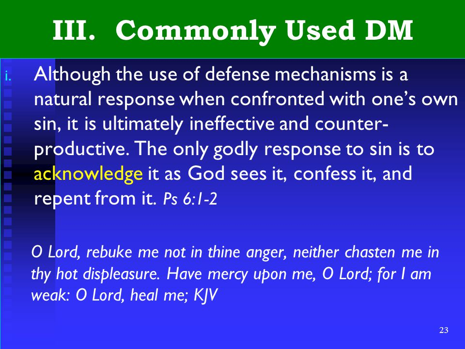 23 III. Commonly Used DM i.