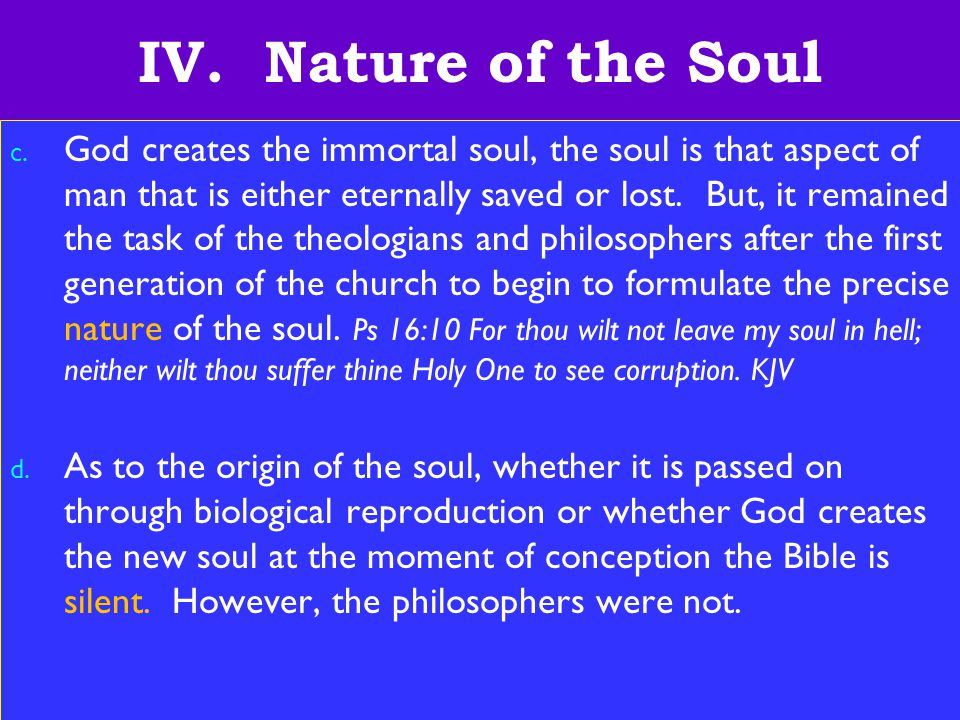 26 IV. Nature of the Soul c.