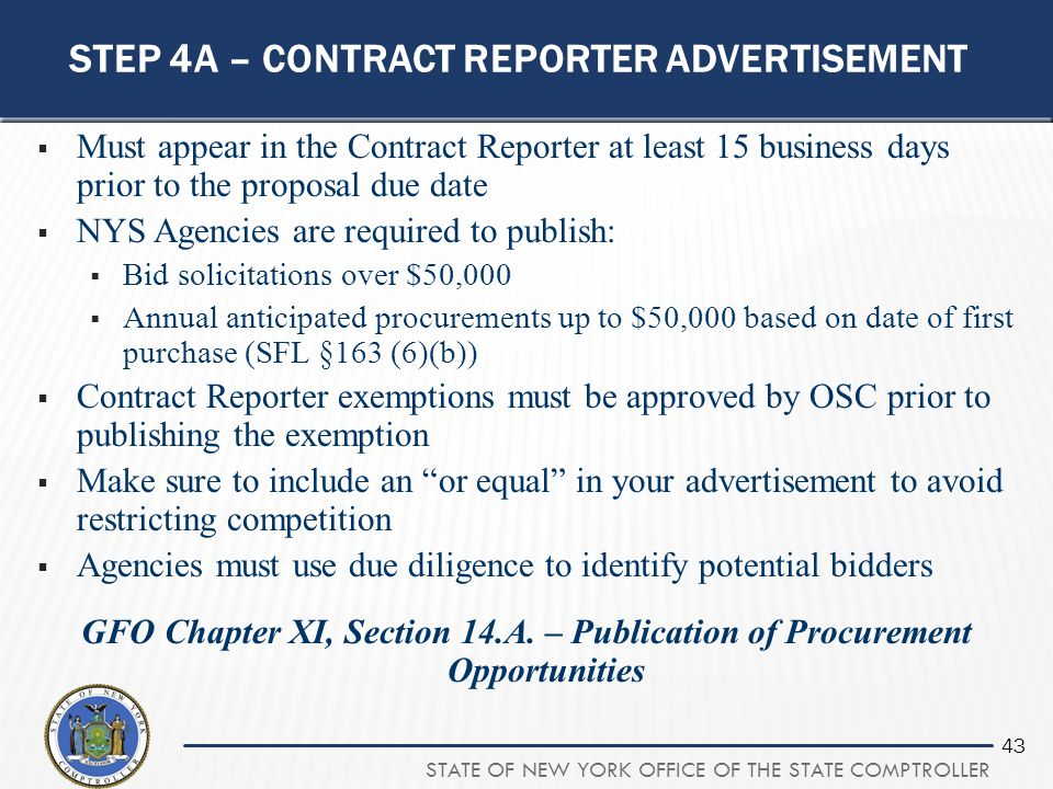 STATE OF NEW YORK OFFICE OF THE STATE COMPTROLLER 43 STEP 4A – CONTRACT REPORTER ADVERTISEMENT  Must appear in the Contract Reporter at least 15 busi
