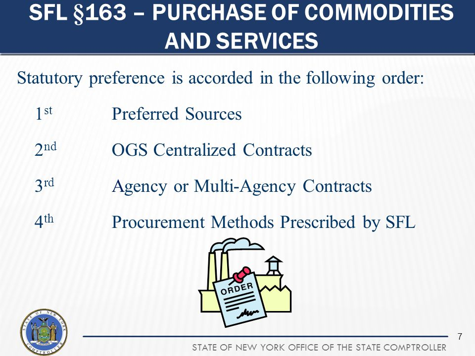 STATE OF NEW YORK OFFICE OF THE STATE COMPTROLLER 48 STEP 4C - EXEMPTIONS  State agencies shall conduct formal competitive procurements to the maximum extent practicable  Shall be used only when a formal competitive process is not feasible  Shall minimize the use of single source procurements  Shall only be made under unusual circumstances  Shall include a determination that the specifications have been designed in a fair and equitable manner