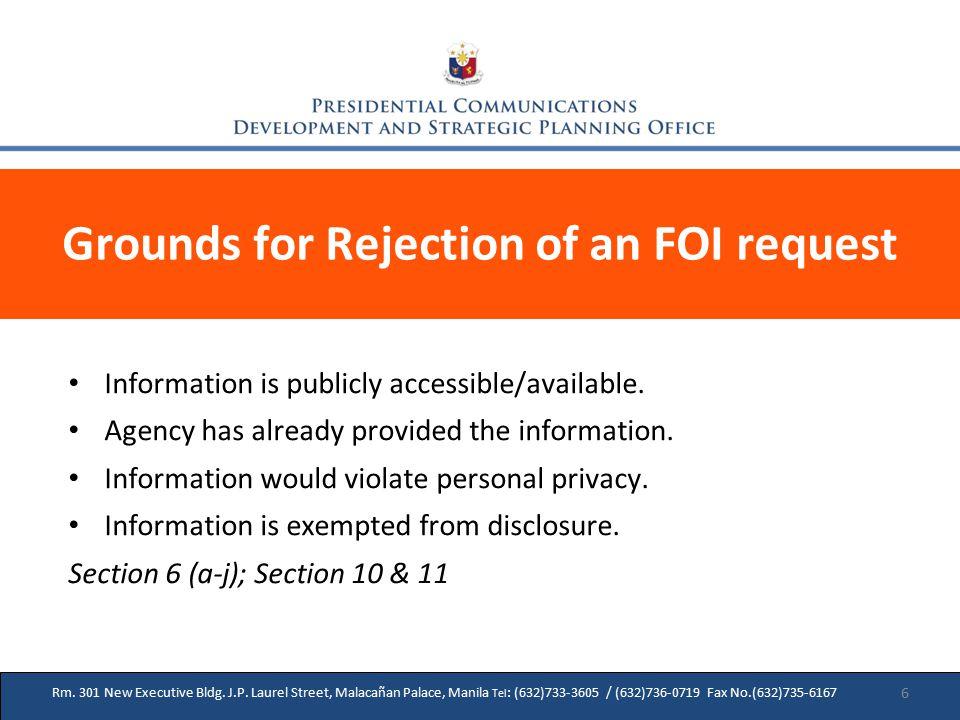 17 Rm. 301 New Executive Bldg. J.P. Laurel Street, Malacañan Palace, Manila Tel : (632)733-3605 / (632)736-0719 Fax No.(632)735-6167 Grounds for Rejec
