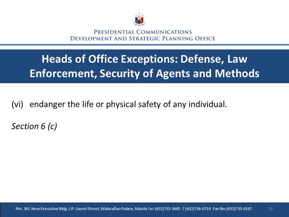 Rm. 301 New Executive Bldg. J.P. Laurel Street, Malacañan Palace, Manila Tel : (632)733-3605 / (632)736-0719 Fax No.(632)735-6167 Heads of Office Exce