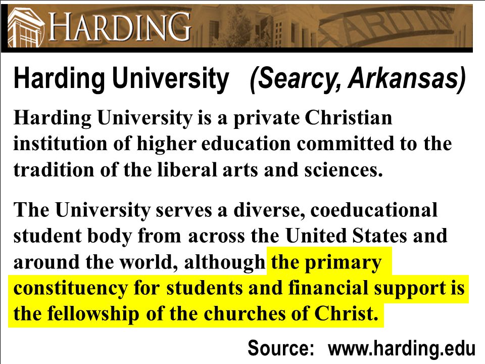 Thematic Studies In Bible Basics Harding University (Searcy, Arkansas) Harding University is a private Christian institution of higher education committed to the tradition of the liberal arts and sciences.