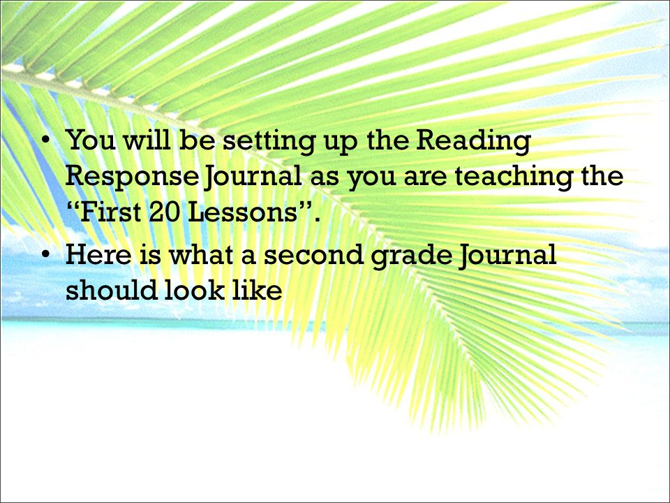 "You will be setting up the Reading Response Journal as you are teaching the ""First 20 Lessons"". Here is what a second grade Journal should look like"