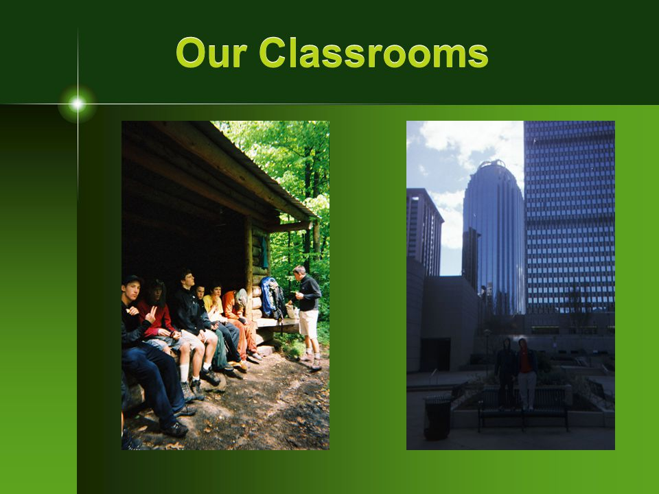 Integrated and Developmental Healthy Habits of Learning Orientation & Transition Weekends Cooperative Learning Wilderness Expedition Independent Learning Urban Adventure Demonstration of Learning Senior Leadership Project