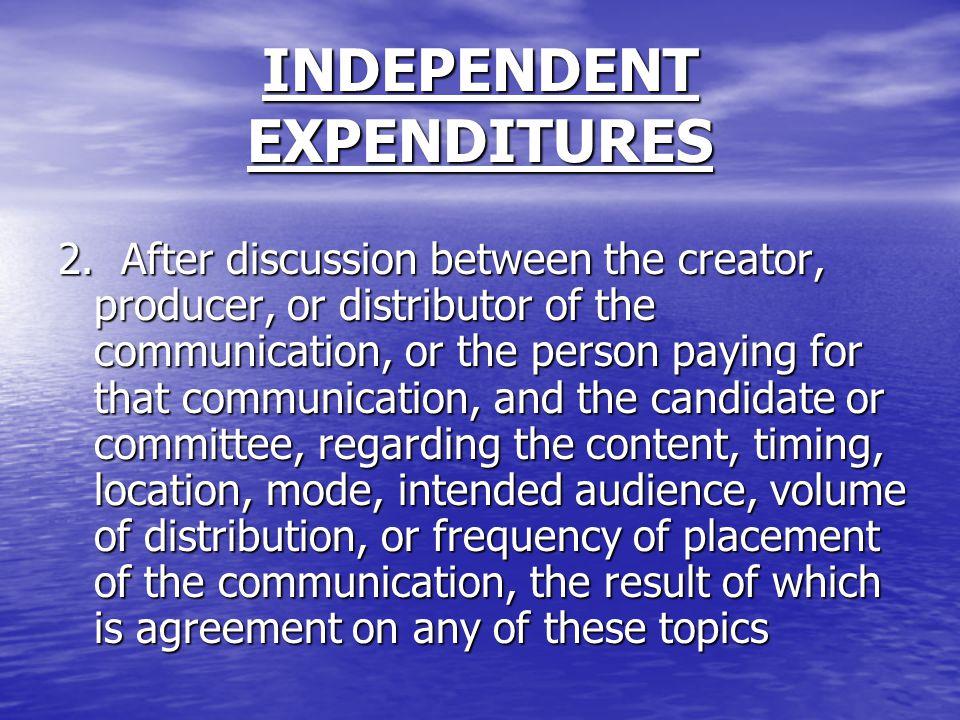 INDEPENDENT EXPENDITURES 2.