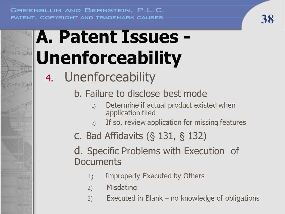 38 A. Patent Issues - Unenforceability 4. Unenforceability b.
