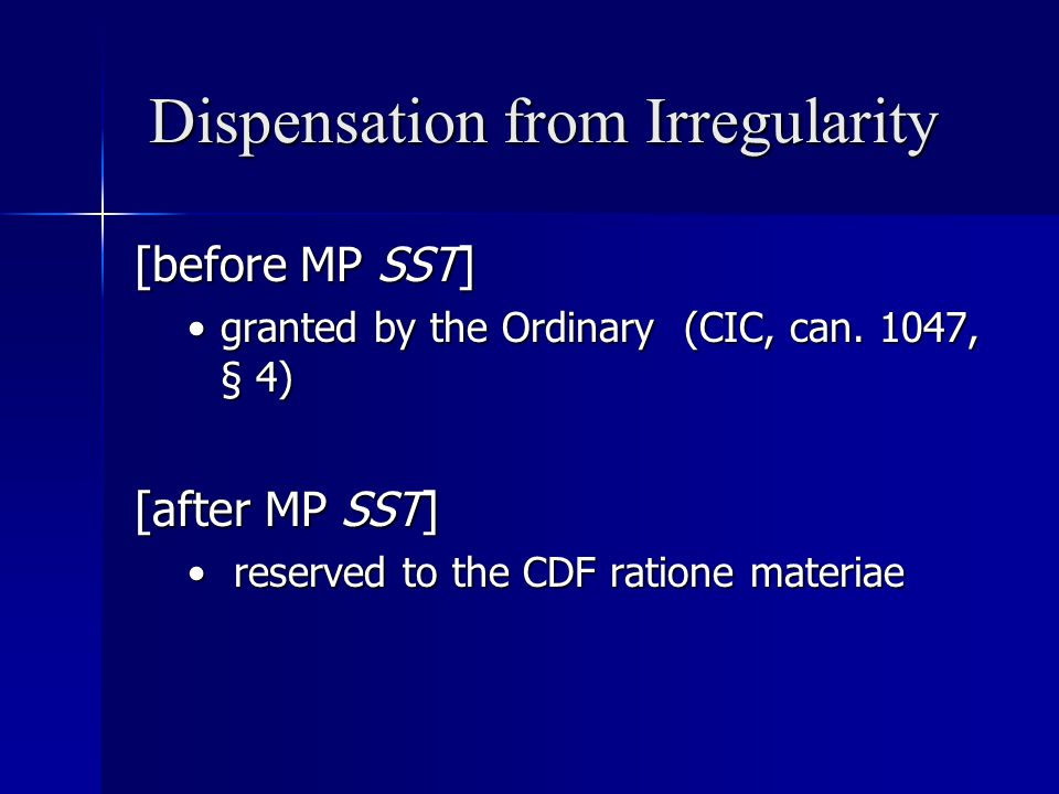 Dispensation from Irregularity [before MP SST] granted by the Ordinary (CIC, can.