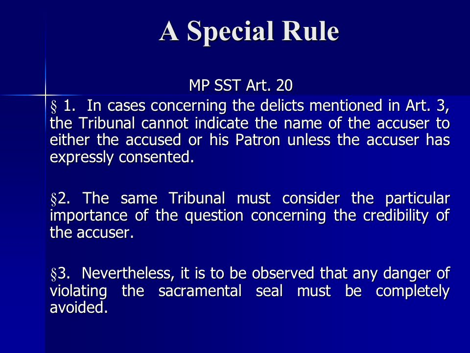 A Special Rule MP SST Art.20 § 1. In cases concerning the delicts mentioned in Art.