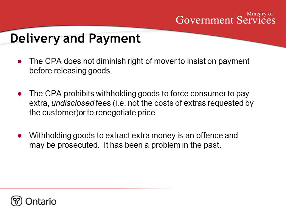 Delivery and Payment The CPA does not diminish right of mover to insist on payment before releasing goods.