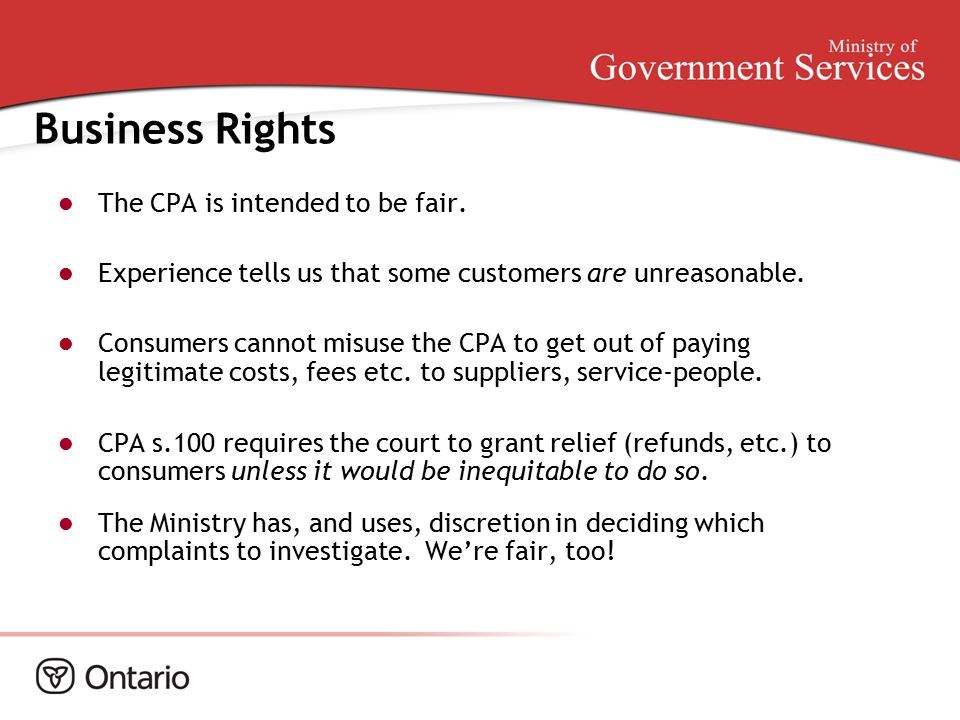 Business Rights The CPA is intended to be fair.