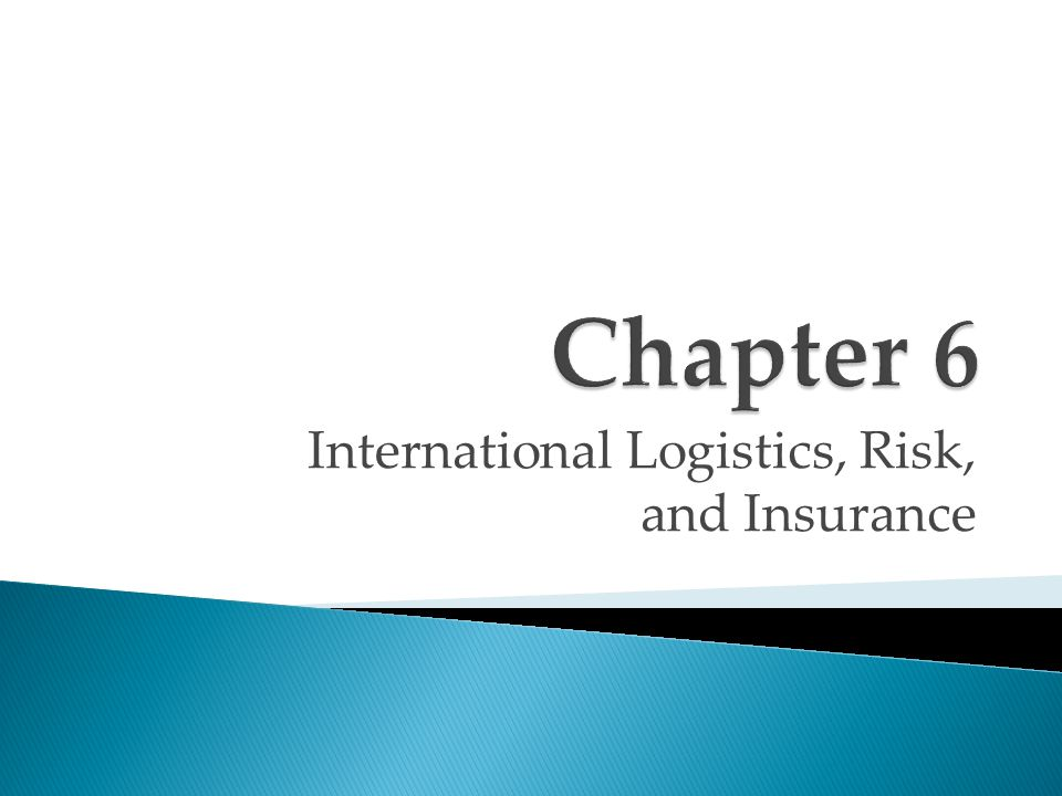 International Logistics, Risk, and Insurance