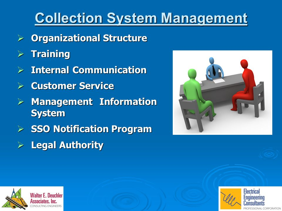 Collection System Management  Organizational Structure  Training  Internal Communication  Customer Service  Management Information System  SSO N