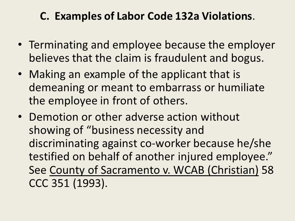 C.Examples of Labor Code 132a Violations.