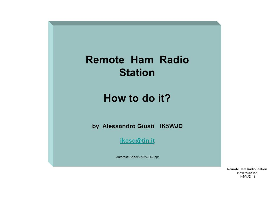 Remote Ham Radio Station How to do it.