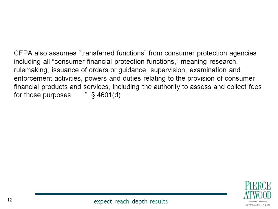 """expect reach depth results CFPA also assumes """"transferred functions"""" from consumer protection agencies including all """"consumer financial protection fu"""