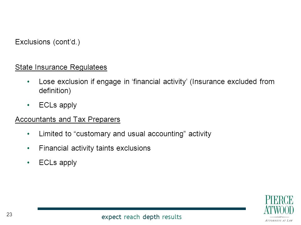 expect reach depth results Exclusions (cont'd.) State Insurance Regulatees Lose exclusion if engage in 'financial activity' (Insurance excluded from d