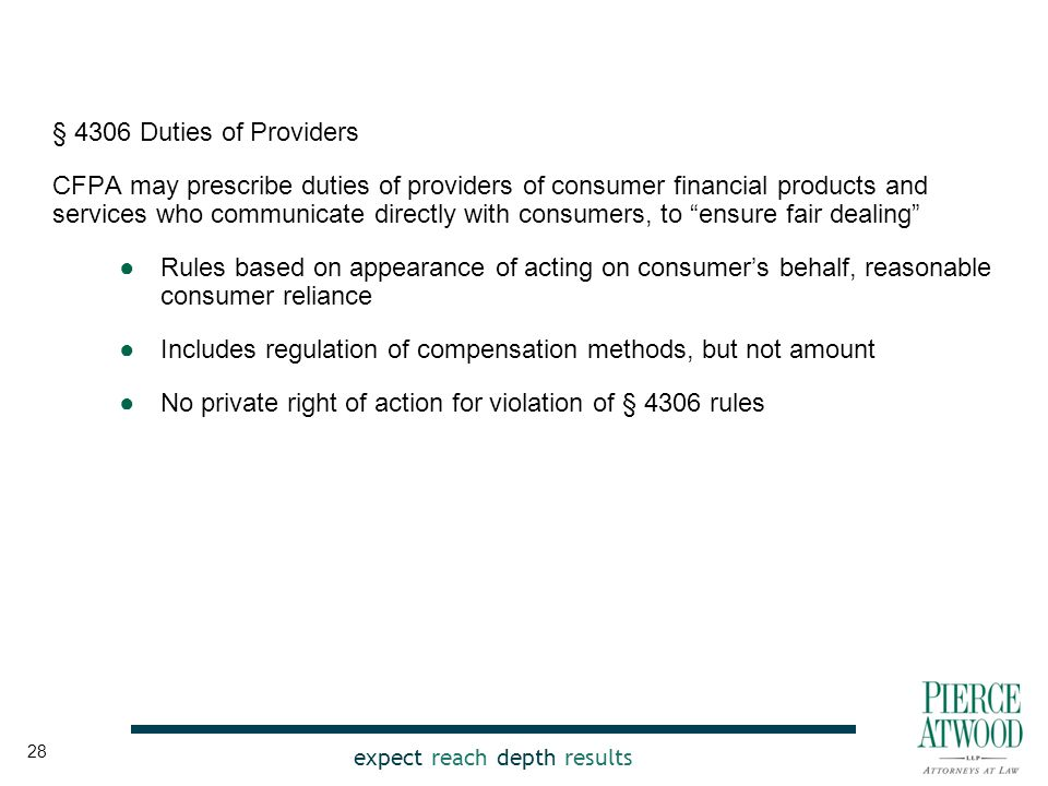 expect reach depth results § 4306 Duties of Providers CFPA may prescribe duties of providers of consumer financial products and services who communica