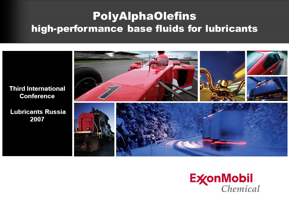 PolyAlphaOlefins (PAO) synthetic fluid base oils –Chemical Description –Importance in Lubricants –Manufacturing Process –Features and Benefits Objectives