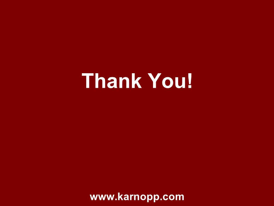 Thank You! www.karnopp.com