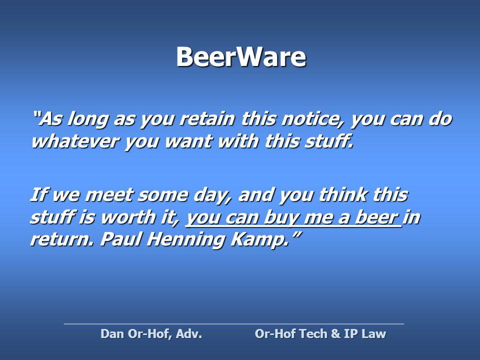 BeerWare As long as you retain this notice, you can do whatever you want with this stuff.