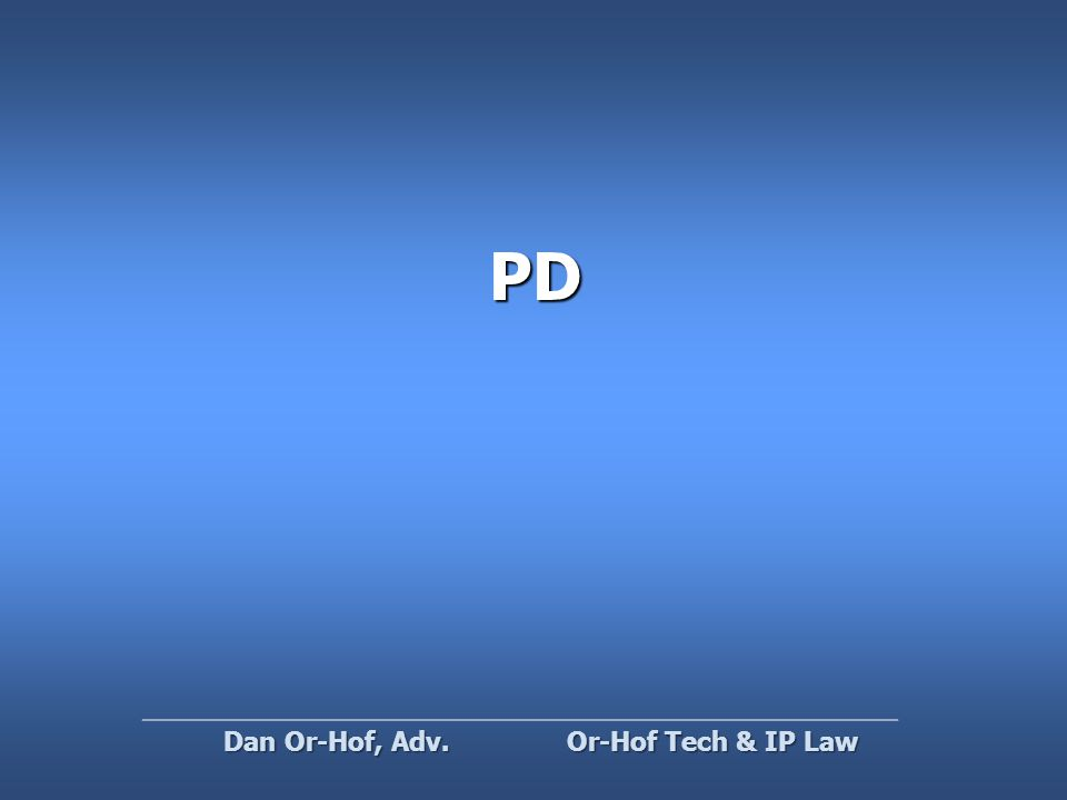 PD Or-Hof Tech & IP Law Dan Or-Hof, Adv.