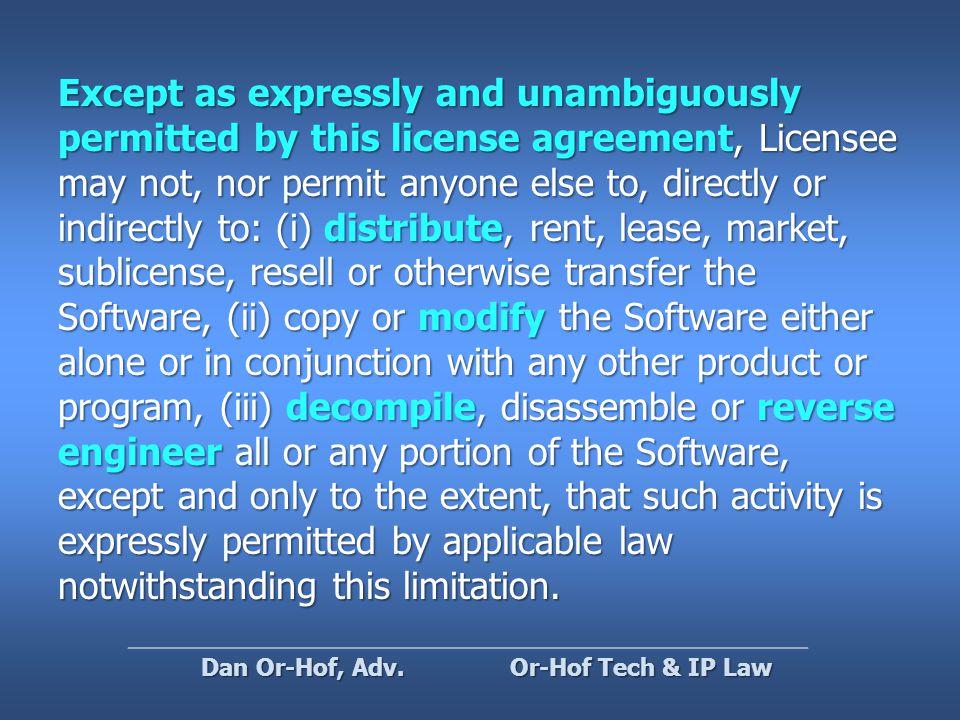 The Proprietary License Or-Hof Tech & IP Law Dan Or-Hof, Adv.