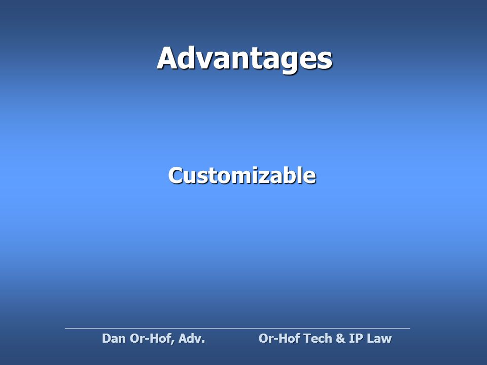 Advantages Customizable Or-Hof Tech & IP Law Dan Or-Hof, Adv.