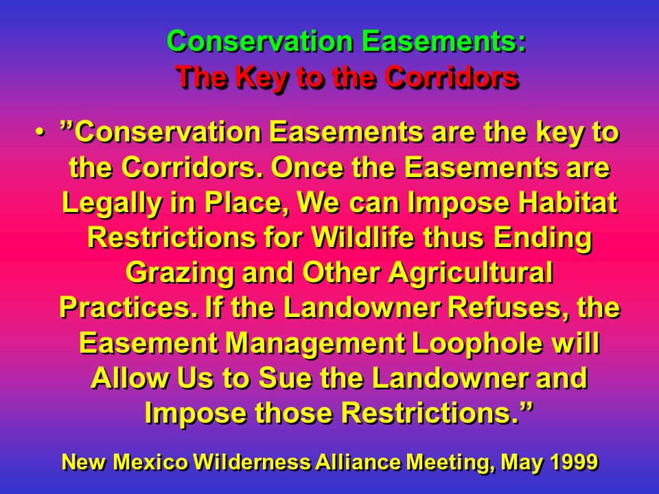 The Key to the Corridors Conservation Easements: The Key to the Corridors Conservation Easements are the key to the Corridors.