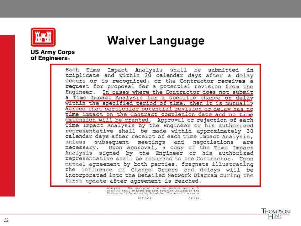 22 Waiver Language 22