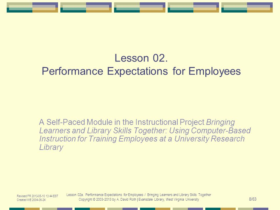 Revised FR 2013-05-10 13:44 EST Created WE 2004-06-24 Lesson 02a.