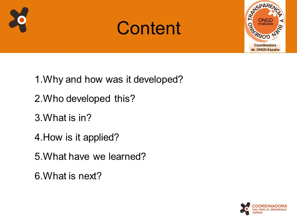 2 Content 1.Why and how was it developed? 2.Who developed this? 3.What is in? 4.How is it applied? 5.What have we learned? 6.What is next?