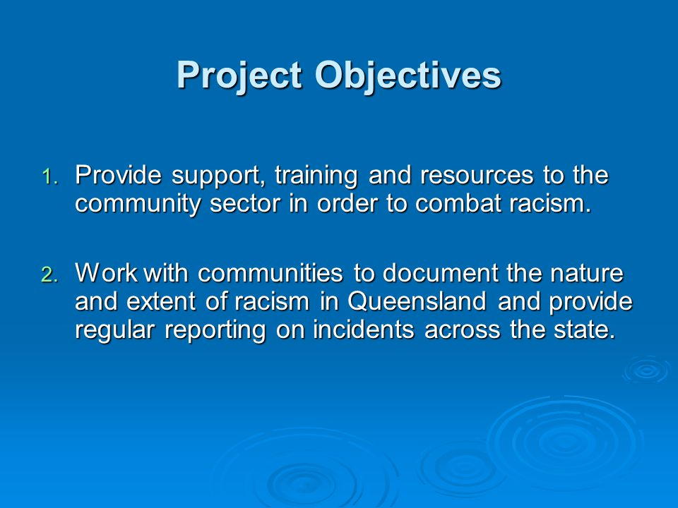 Project Objectives 1.