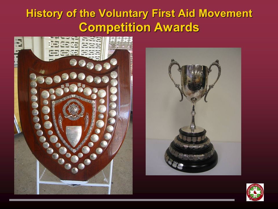 History of the Voluntary First Aid Movement Competition Awards