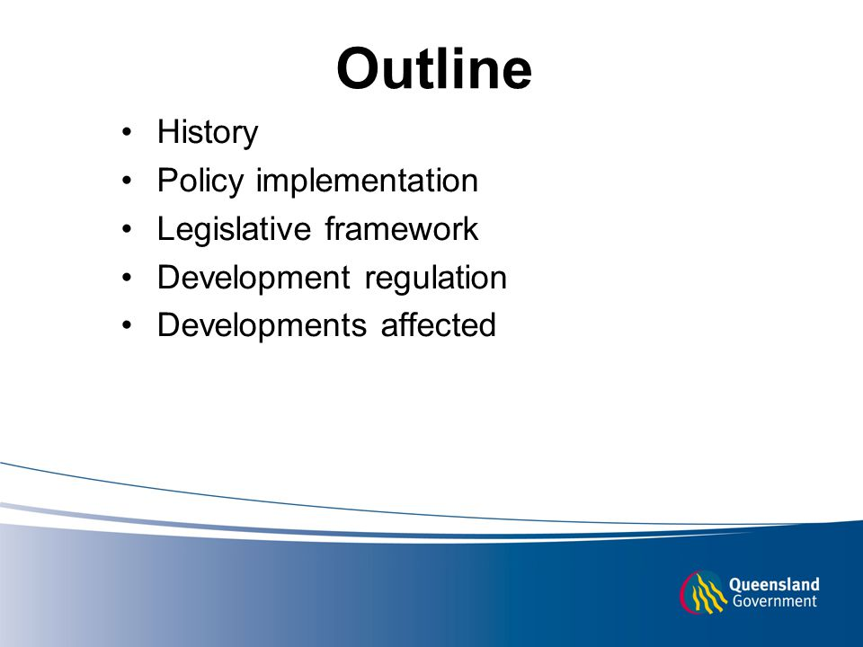Outline History Policy implementation Legislative framework Development regulation Developments affected