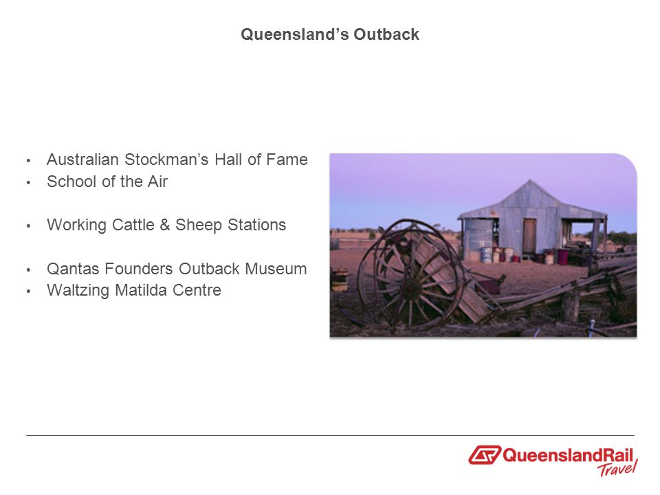 Queensland's Outback Australian Stockman's Hall of Fame School of the Air Working Cattle & Sheep Stations Qantas Founders Outback Museum Waltzing Matilda Centre