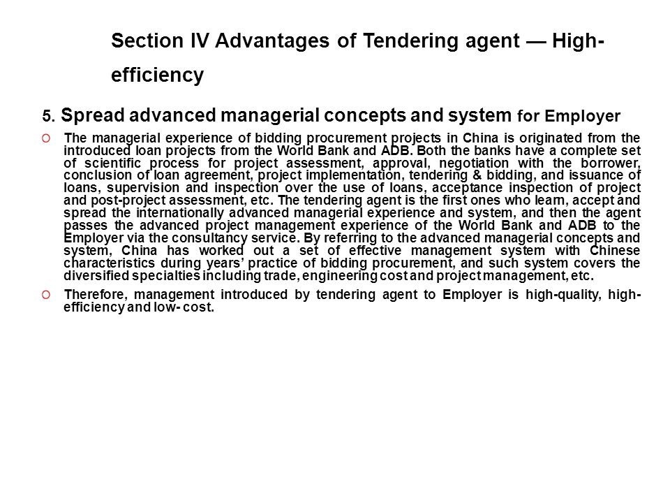 Section IV Advantages of Tendering agent — High- efficiency 5.